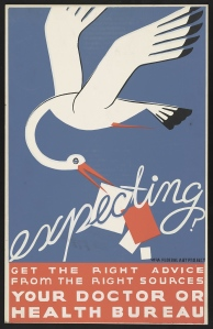 Poster promoting prenatal care, United States c.1936. Library of Congress, Prints & Photographs Division, WPA Federal Arts Project Poster Collection (LC-USZC2-5511).