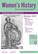 Special issue of Women's History magazine on pregnancy, guest edited by Network directors Jennifer Evans and Ciara Meehan (summer 2016)